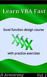 Learn VBA Fast, Vol. I: Excel function design course, with practice exercises (The VBA Function Design Course Book 1)