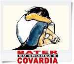 BATER EM CRIANÇA É CORVADIA