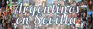 Argentinos en Sevilla