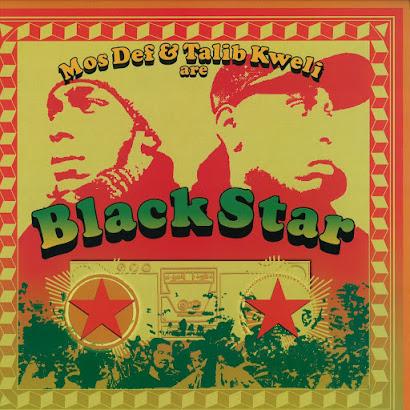 Mos Def & Talib Kweli  - Black Star (1998)
