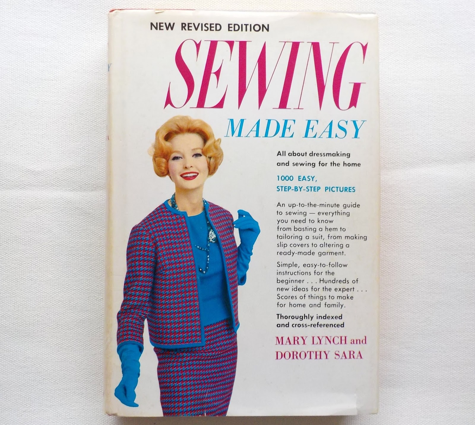 OnePerfectDay: Sewing Made Easy by Mary Lynch and Dorothy Sara