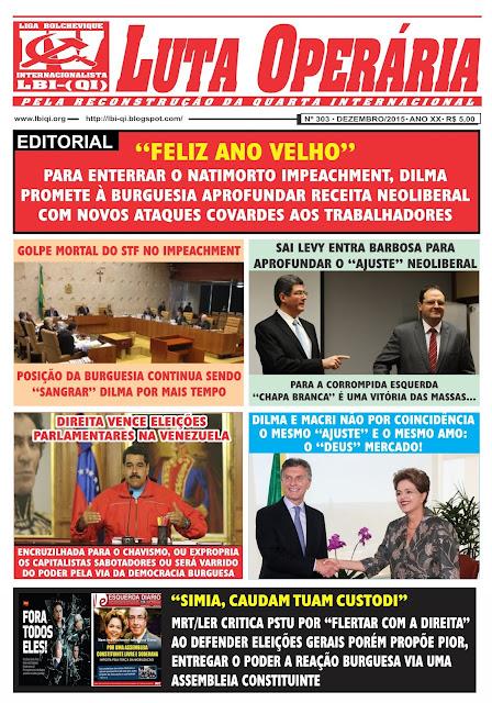 LEIA A EDIÇÃO DO JORNAL LUTA OPERÁRIA Nº 303 DEZEMBRO/2015