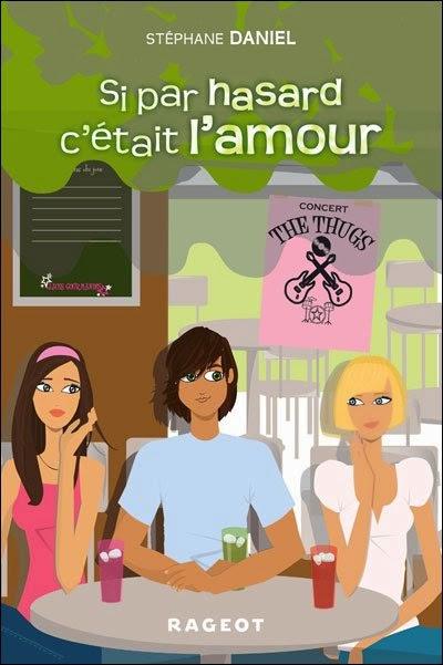 http://bouquinsenfolie.skyrock.com/2844554568-Si-par-hasard-c-etait-l-amour-de-Stephane-Daniel.html