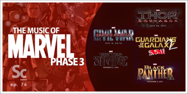 Soundcast 76 - The Music of Marvel Phase 3 - Part 1