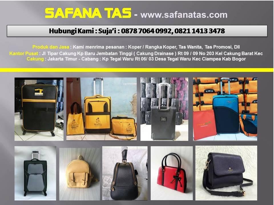 SAFANA TAS - 087870640992  Jakarta dan Bogor - Produk : Koper / Rangka Koper, Tas Wanita, Tas Promos