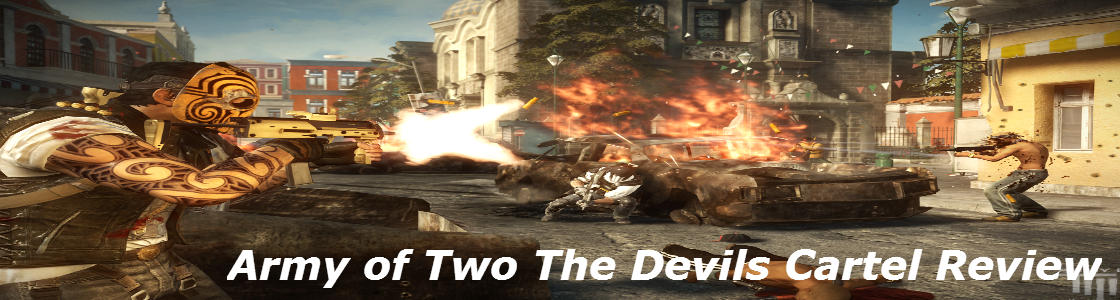 Army of Two The Devils Cartel Review