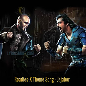 Roadies X: Theme Song - Jajabor