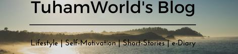 TuhamWorld's Blog