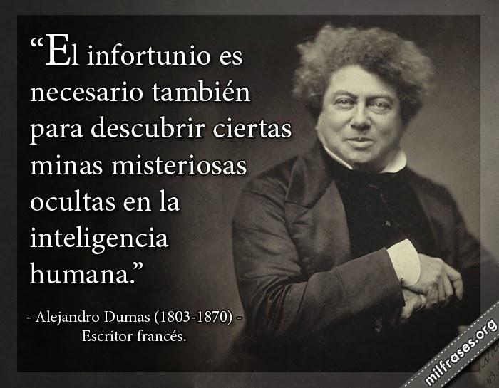 frases y libros de Alejandro Dumas (1803-1870) Escritor francés.