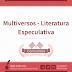 Multiversos - Quebrando a Hegemonia na Literatura Especulativa
