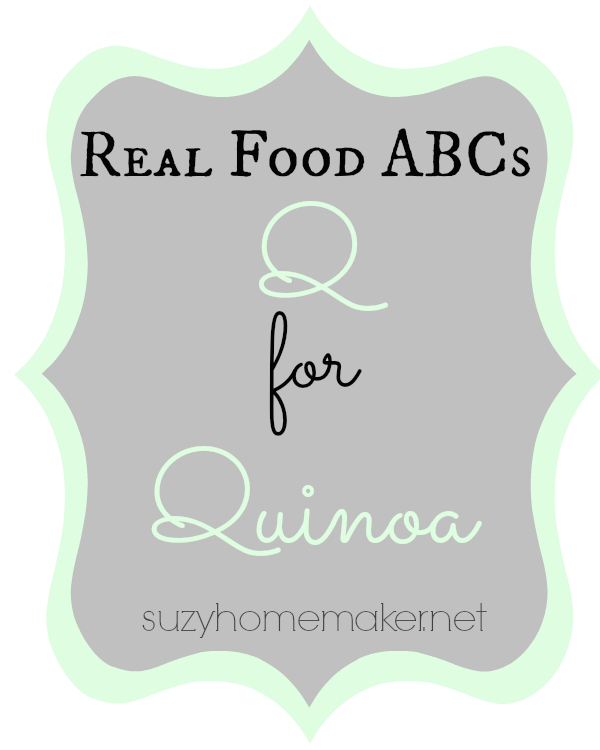 real food abcs - q for quinoa | suzyhomemaker.net