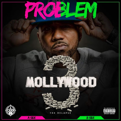 Problem - Mollywood 3: The Relapse (Deluxe Edition) Cover