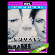 Equals (2015) WEB-DL 1080p Audio Ingles 5.1 Subtitulada