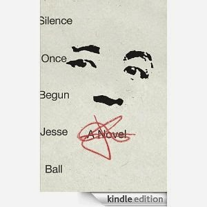 May Selection: Jesse Ball's Silence Once Begun