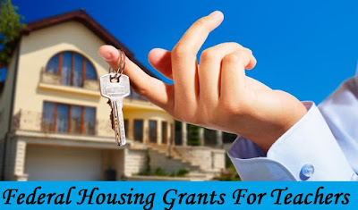 Federal Housing Grants For Teachers
