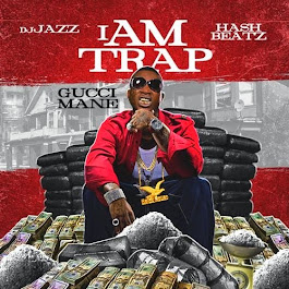 Gucci Mane I Am Trap