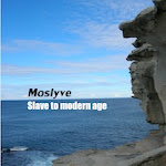 """Slave to modern age"" by Moslyve"