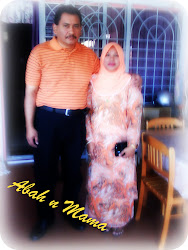 mama and abah :)
