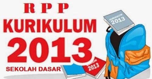 Download Rpp Kelas 1 Sd Kurikulum 2013 Semester 1