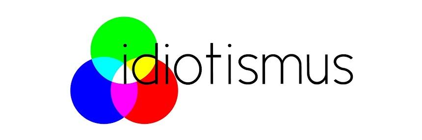 IDIOTISMUS
