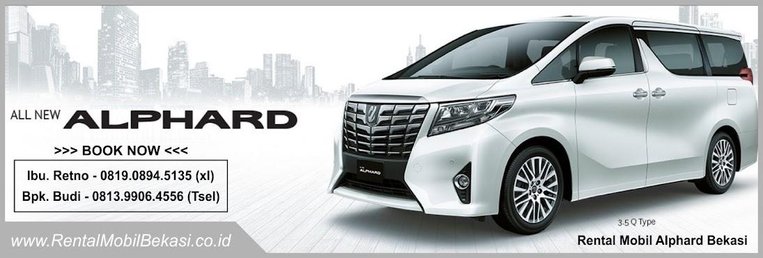 Sewa Rental Mobil Alphard Bekasi