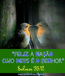 Feliz a nação cujo Deus é O Senhor (Salmo 33:12)