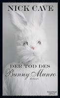 "Nick Cave ""Der Tod des Bunny Munro"""