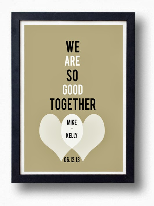 We Are so Good Together Print