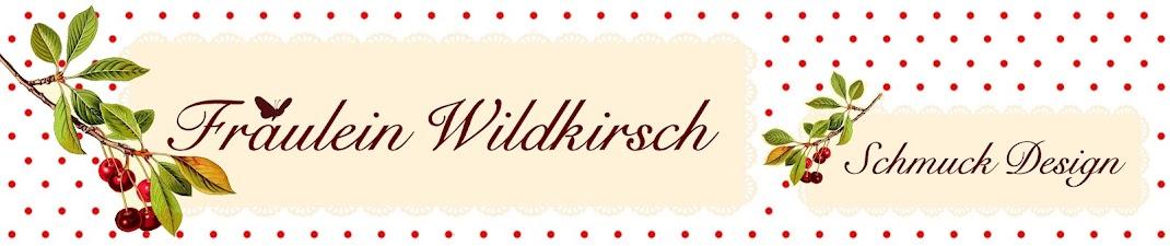 Fräulein Wildkirsch