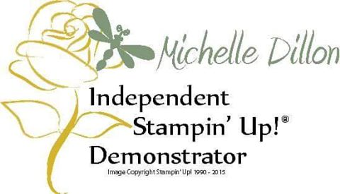 Independent Stampin' Up! Demonstrator Michelle Dillon