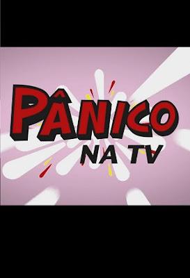 Baixar Pânico na TV 11.09.11 Download Grátis