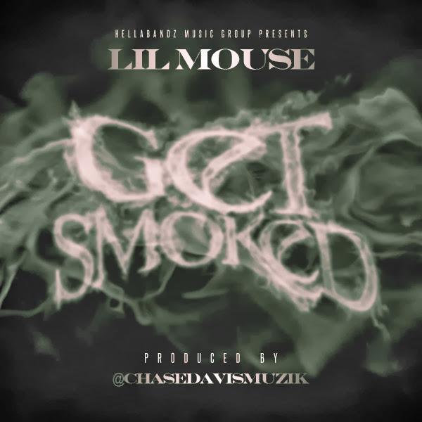 Lil Mouse - Get Smoked - Single  Cover
