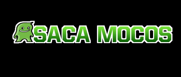SACA MOCOS!