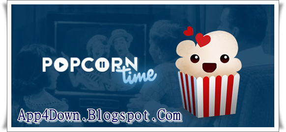 Popcorn Time 3.7 For Windows Final Update Free Download