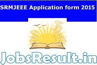 SRMJEEE Application form 2015