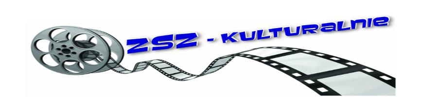ZSZ - Kulturalnie
