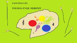 Paintings by Thomas Paul Murphy