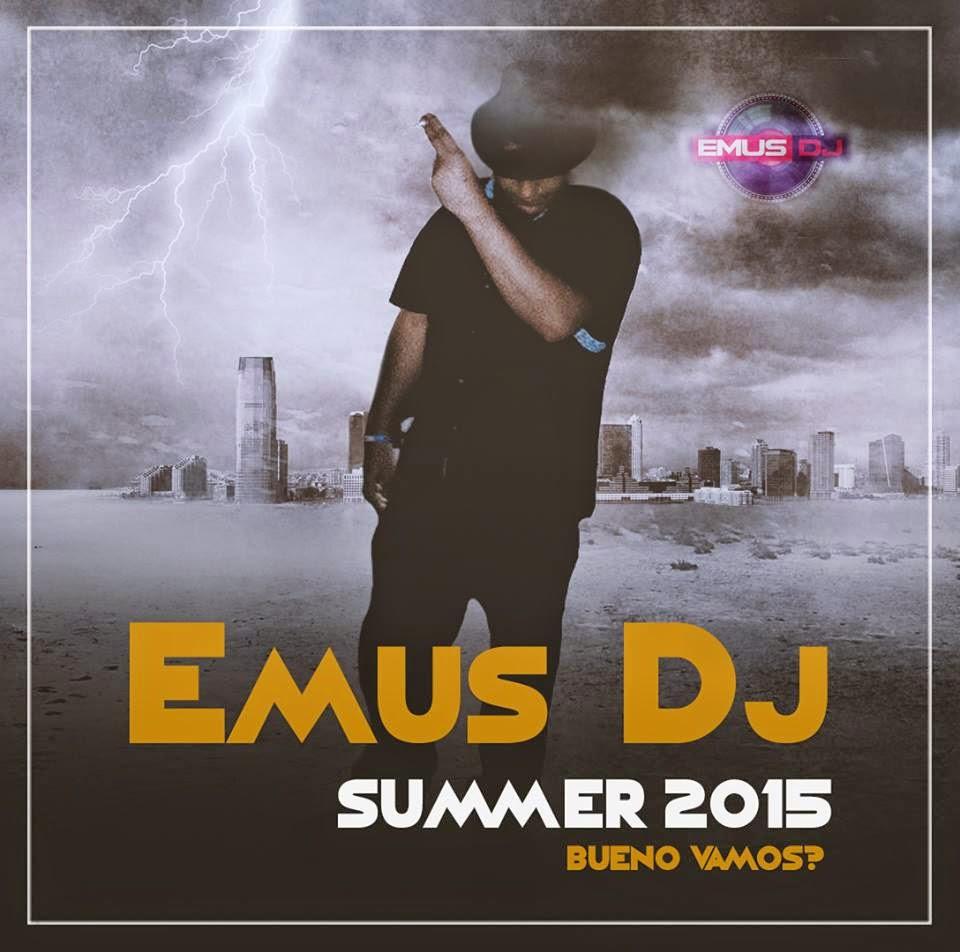 Emus Dj + Djs Invitados - Bueno Vamos? (Summer 2015)