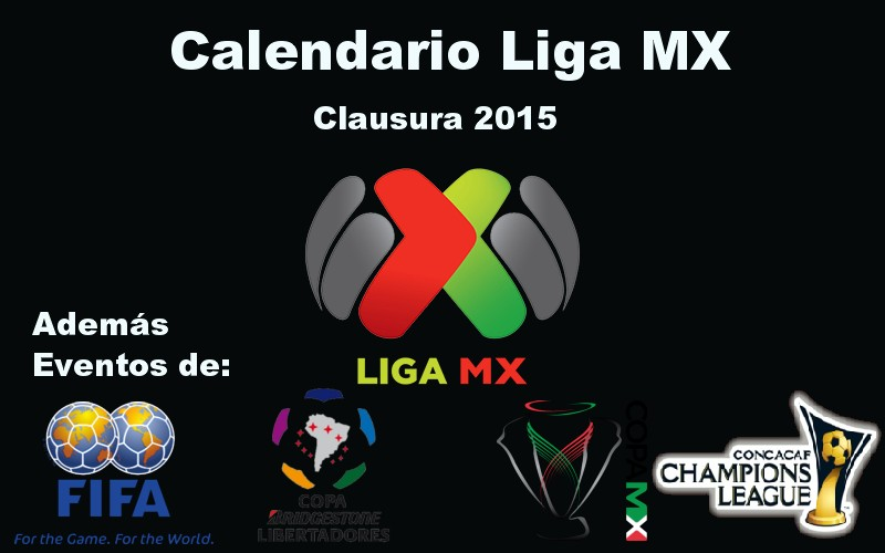 Calendario Liga Mx Clausura 2015 | Share The Knownledge