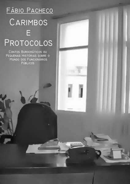 Carimbos e Protocolos - Contos - Fábio Pacheco.