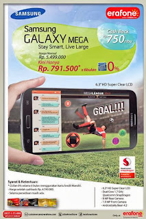 Samsung Galaxy Mega 6.3 inch Cash Back Rp 750.000