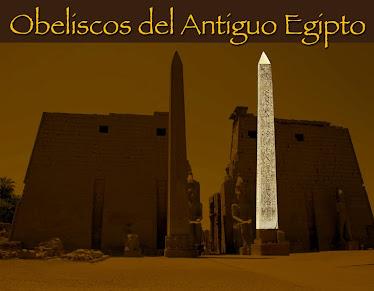 5 - OBELISCOS DEL ANTIGUO EGIPTO