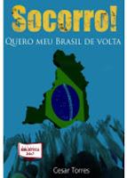 SOCORRO - Quero o meu Brasil de Volta