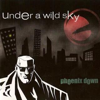 Phoenix Down - Under A Wild Sky (1999)