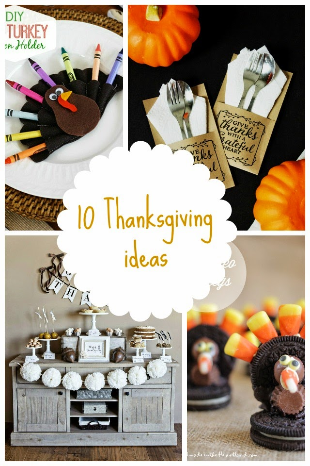 10 Thanksgiving Ideas