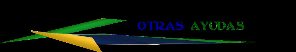 OTRAS AYUDAS