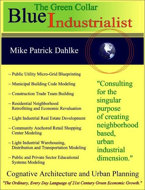 The Green Collar Blue Industrialist