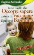 COSA SAPERE PRIMA DI VACCINARE