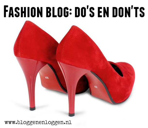 Fashion blog: Do's en dont's