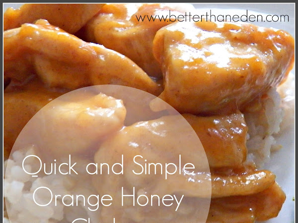 Orange Honey Chicken for the Honey-Tongued Saint